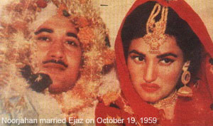 Noorjahan and Ejaz married